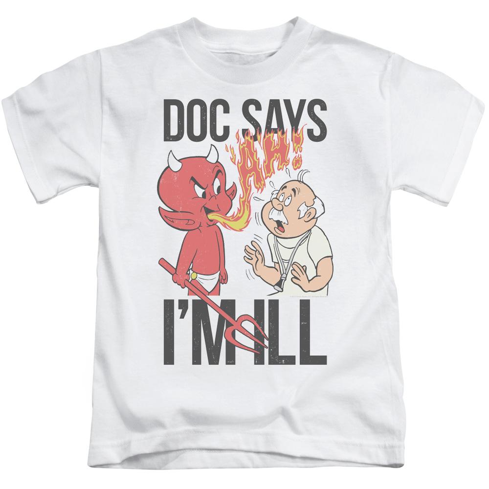Hot Stuff Doc Says Juvy T-Shirt