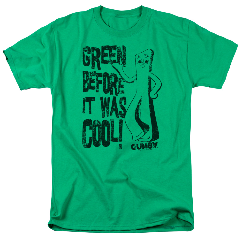 I Was Green before It Was Cool Gumby T-Shirt