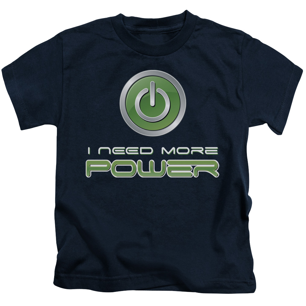 I Need More Power - Gamer Juvy T-Shirt
