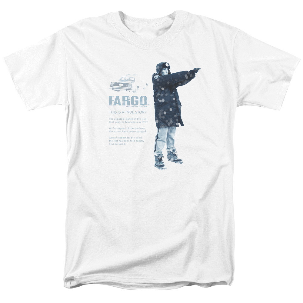 This Is A True Story Fargo T-Shirt