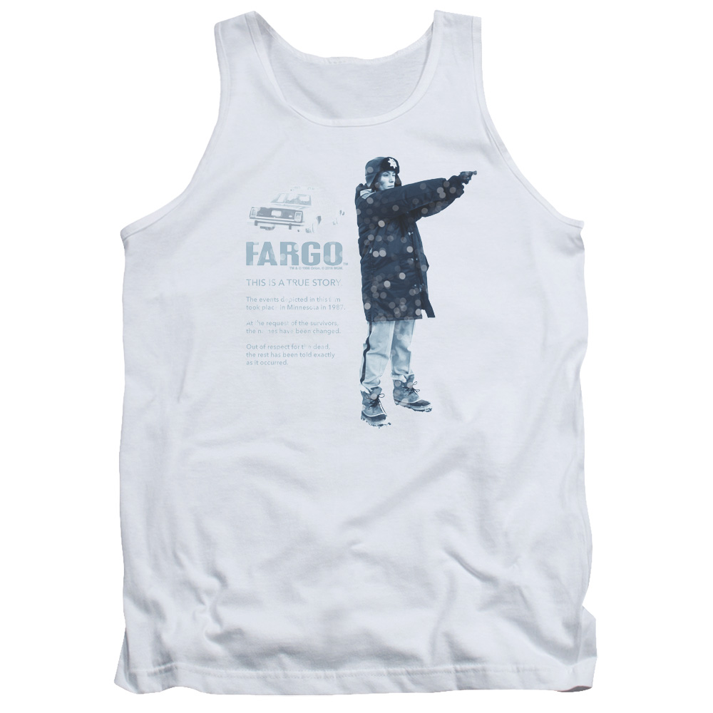 This Is A True Story Fargo Tank Top