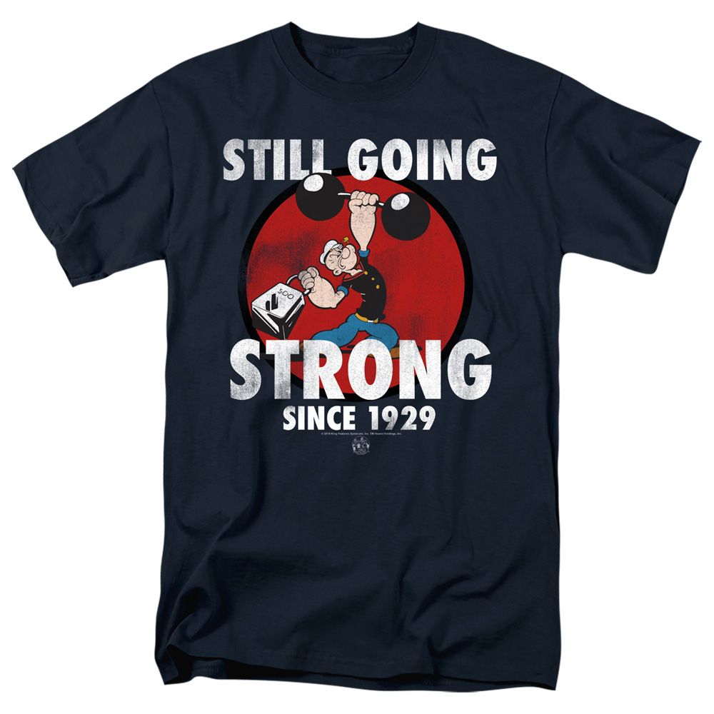 Popeye Still Going Strong T-Shirt