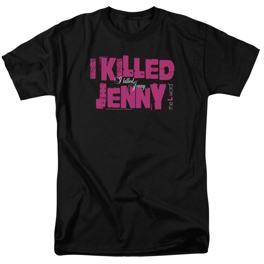 The L Word - Sowtime - I Killed Jenny T-Shirt
