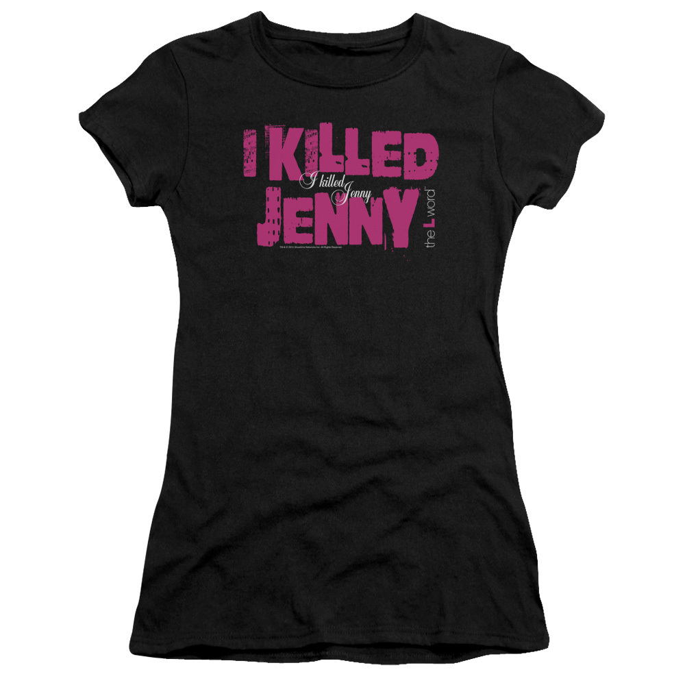 The L Word - Sowtime - I Killed Jenny Junior Fit T Shirt