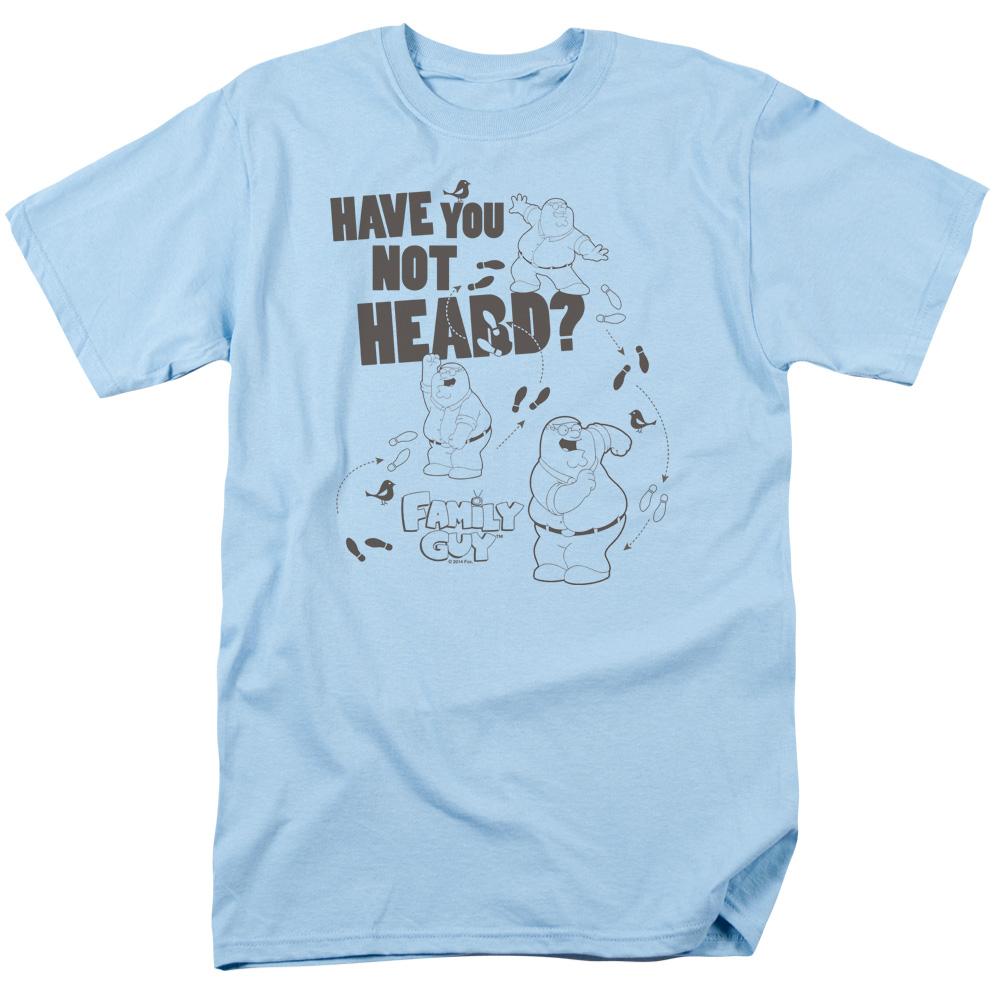 Heve you not Heard? Peter Family Guy