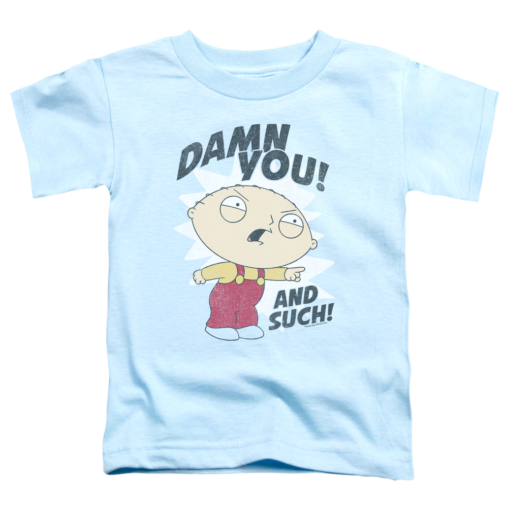 Damn You! And Such! Stewie Family Guy Toddler T-Shirt