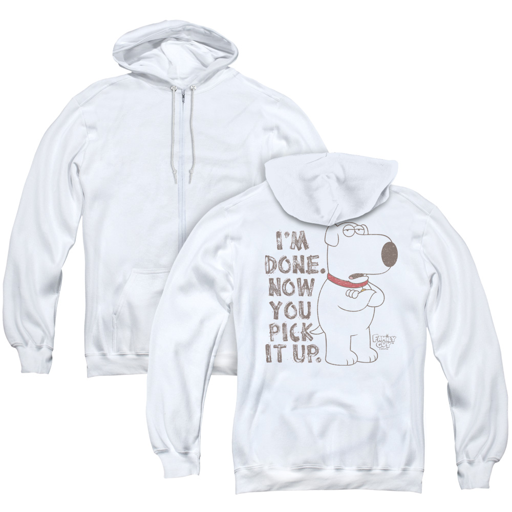 Family Guy I'm Done. Now You Pick It Up. Brian Adult Zip Hoodie
