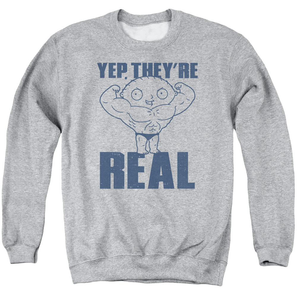 Family Guy Stewie Yep. They're Real Muscle Sweater