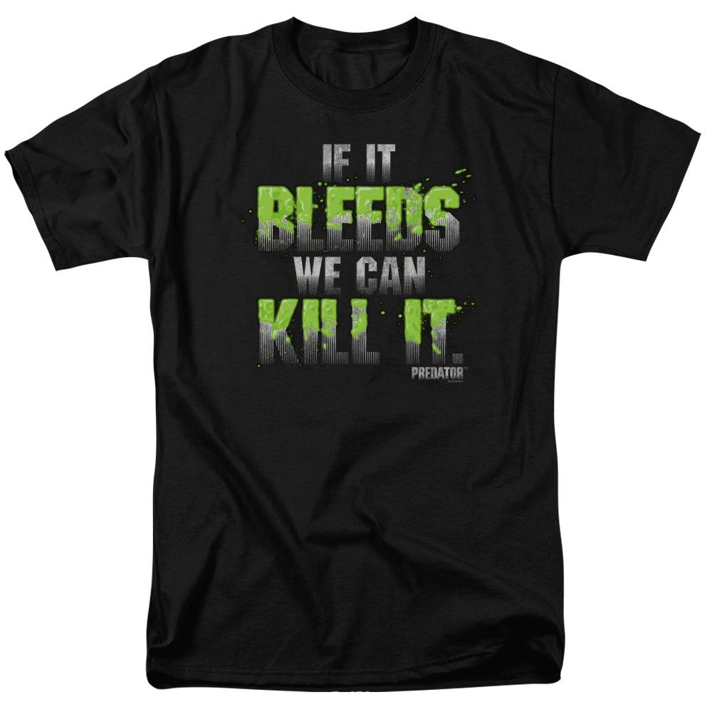 Predator If It Bleeds We Can Kill It T-Shirt