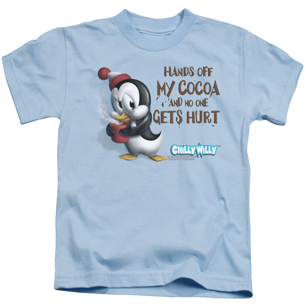 Hands Off my Cocoa and No One Gets Hurt Chilly Willy Juvy T-Shirt