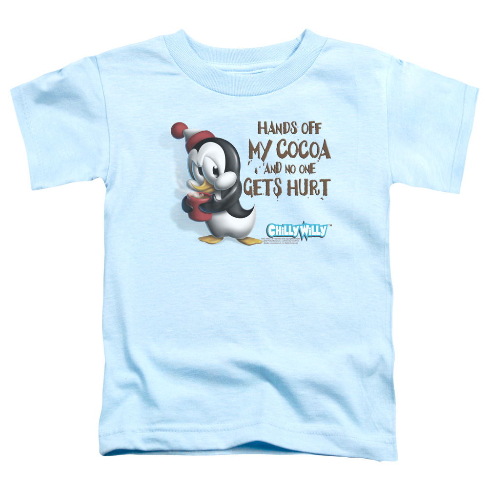 Hands Off my Cocoa and No One Gets Hurt Chilly Willy Toddler T-Shirt