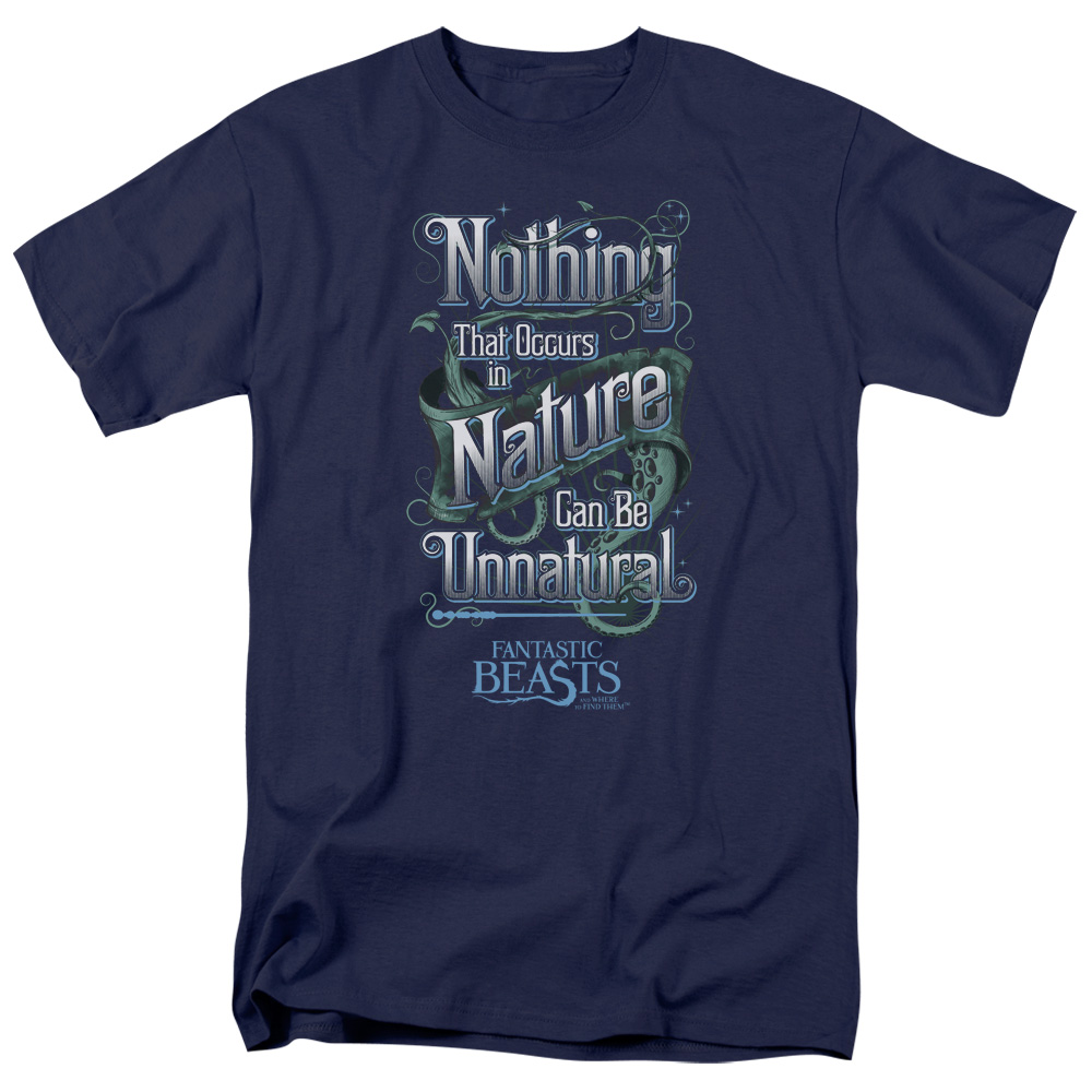 Nature Can Be Unnatural Fantastic Beasts and Where to Find Them T-Shirt
