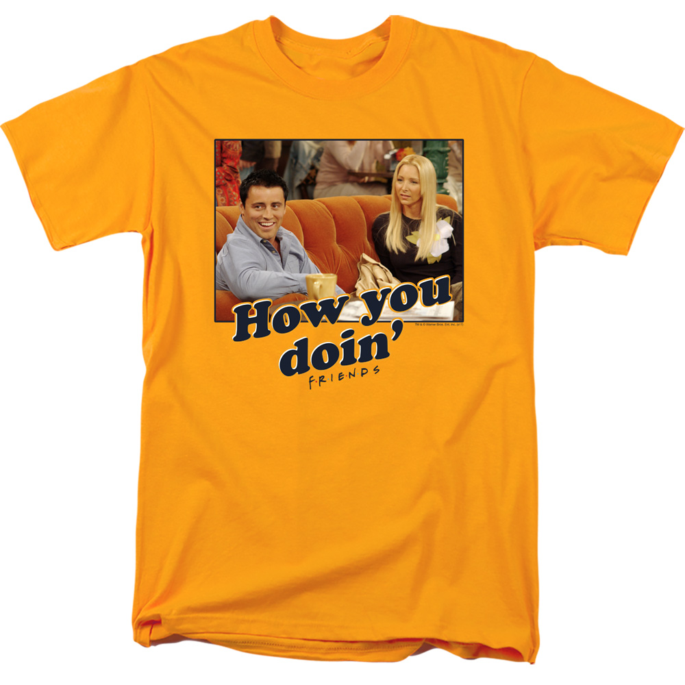Friends How You Doin T-Shirt